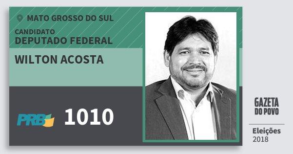 Santinho Wilton Acosta 1010 (PRB) Deputado Federal | Mato Grosso do Sul | Eleições 2018