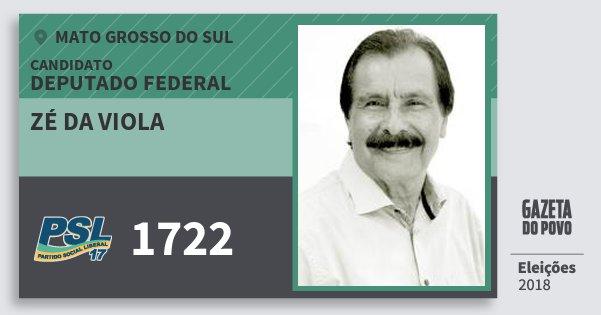 Santinho Zé da Viola 1722 (PSL) Deputado Federal | Mato Grosso do Sul | Eleições 2018
