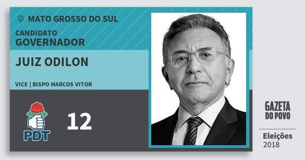 Santinho Juiz Odilon 12 (PDT) Governador | Mato Grosso do Sul | Eleições 2018