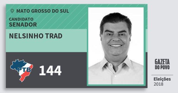 Santinho Nelsinho Trad 144 (PTB) Senador | Mato Grosso do Sul | Eleições 2018