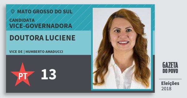Santinho Doutora Luciene 13 (PT) Vice-Governadora | Mato Grosso do Sul | Eleições 2018