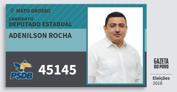 Santinho Adenilson Rocha 45145 (PSDB) Deputado Estadual   Mato Grosso   Eleições 2018