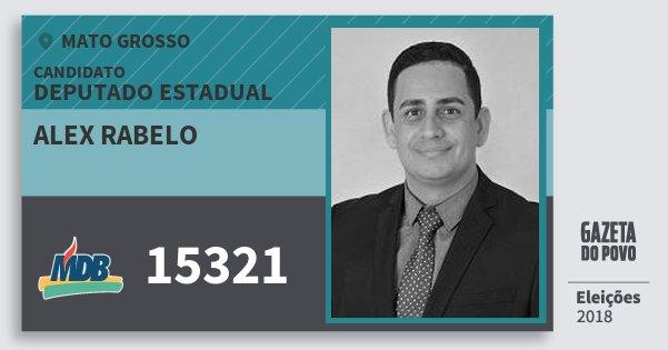 Santinho Alex Rabelo 15321 (MDB) Deputado Estadual | Mato Grosso | Eleições 2018