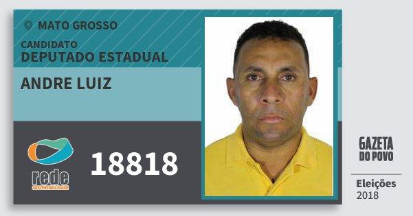 Santinho Andre Luiz 18818 (REDE) Deputado Estadual | Mato Grosso | Eleições 2018
