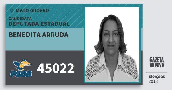 Santinho Benedita Arruda 45022 (PSDB) Deputada Estadual | Mato Grosso | Eleições 2018