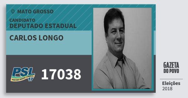 Santinho Carlos Longo 17038 (PSL) Deputado Estadual   Mato Grosso   Eleições 2018