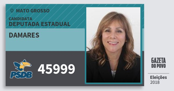Santinho Damares 45999 (PSDB) Deputada Estadual | Mato Grosso | Eleições 2018