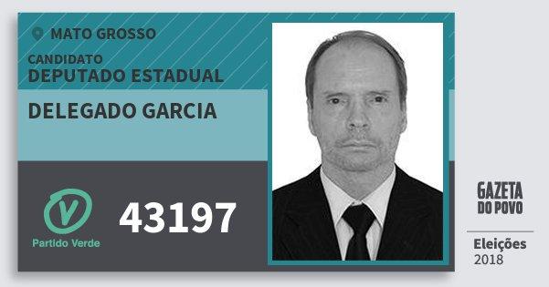 Santinho Delegado Garcia 43197 (PV) Deputado Estadual | Mato Grosso | Eleições 2018