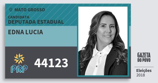 Santinho Edna Lucia 44123 (PRP) Deputada Estadual | Mato Grosso | Eleições 2018