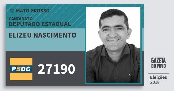 Santinho Elizeu Nascimento 27190 (DC) Deputado Estadual | Mato Grosso | Eleições 2018