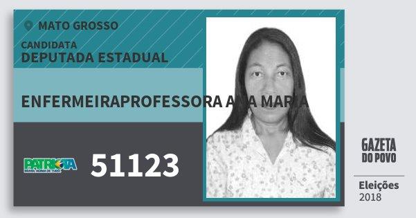 Santinho Enfermeiraprofessora Ana Maria 51123 (PATRI) Deputada Estadual | Mato Grosso | Eleições 2018