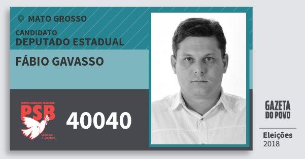 Santinho Fábio Gavasso 40040 (PSB) Deputado Estadual | Mato Grosso | Eleições 2018