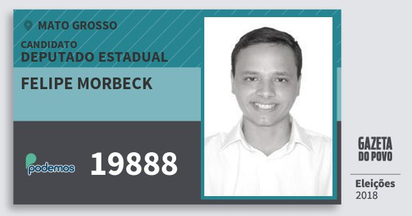 Santinho Felipe Morbeck 19888 (PODE) Deputado Estadual | Mato Grosso | Eleições 2018