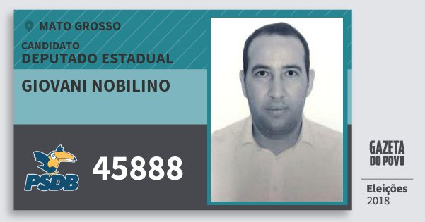 Santinho Giovani Nobilino 45888 (PSDB) Deputado Estadual | Mato Grosso | Eleições 2018