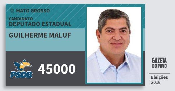 Santinho Guilherme Maluf 45000 (PSDB) Deputado Estadual | Mato Grosso | Eleições 2018