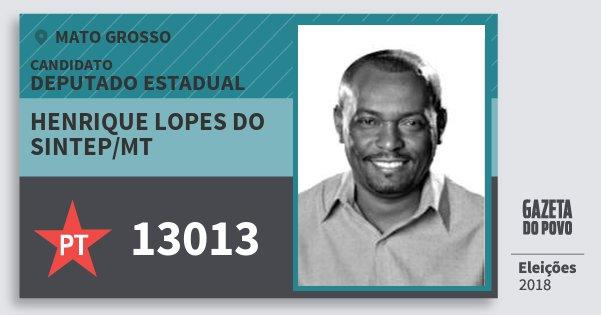 Santinho Henrique Lopes do Sintep/mt 13013 (PT) Deputado Estadual   Mato Grosso   Eleições 2018