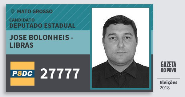 Santinho Jose Bolonheis - Libras 27777 (DC) Deputado Estadual | Mato Grosso | Eleições 2018