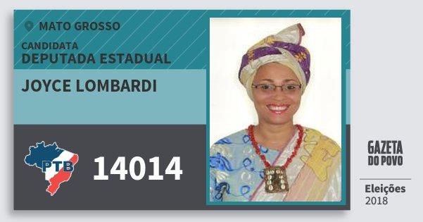 Santinho Joyce Lombardi 14014 (PTB) Deputada Estadual   Mato Grosso   Eleições 2018
