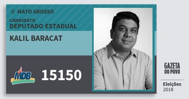 Santinho Kalil Baracat 15150 (MDB) Deputado Estadual | Mato Grosso | Eleições 2018