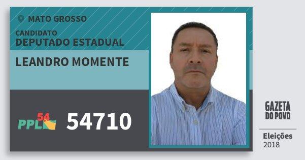 Santinho Leandro Momente 54710 (PPL) Deputado Estadual | Mato Grosso | Eleições 2018