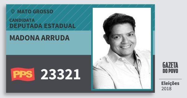 Santinho Madona Arruda 23321 (PPS) Deputada Estadual | Mato Grosso | Eleições 2018