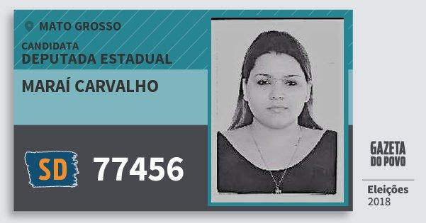 Santinho Maraí Carvalho 77456 (SOLIDARIEDADE) Deputada Estadual | Mato Grosso | Eleições 2018