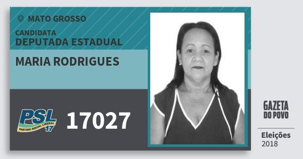 Santinho Maria Rodrigues 17027 (PSL) Deputada Estadual   Mato Grosso   Eleições 2018