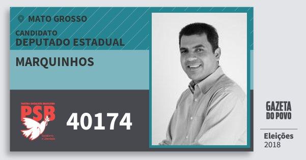 Santinho Marquinhos 40174 (PSB) Deputado Estadual | Mato Grosso | Eleições 2018