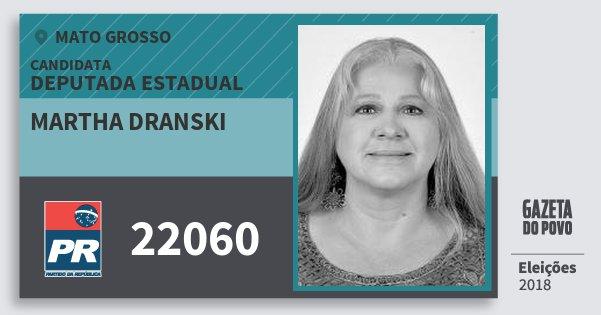 Santinho Martha Dranski 22060 (PR) Deputada Estadual   Mato Grosso   Eleições 2018