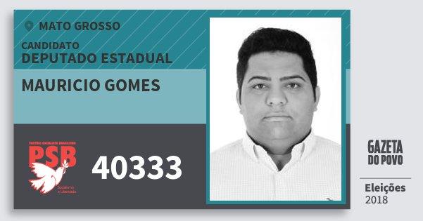 Santinho Mauricio Gomes 40333 (PSB) Deputado Estadual | Mato Grosso | Eleições 2018