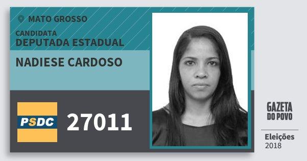 Santinho Nadiese Cardoso 27011 (DC) Deputada Estadual | Mato Grosso | Eleições 2018
