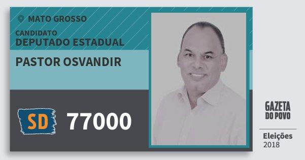 Santinho Pastor Osvandir 77000 (SOLIDARIEDADE) Deputado Estadual | Mato Grosso | Eleições 2018