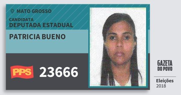Santinho Patricia Bueno 23666 (PPS) Deputada Estadual | Mato Grosso | Eleições 2018