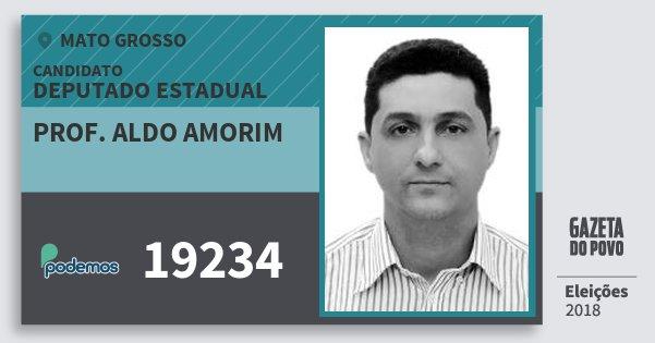 Santinho Prof. Aldo Amorim 19234 (PODE) Deputado Estadual | Mato Grosso | Eleições 2018
