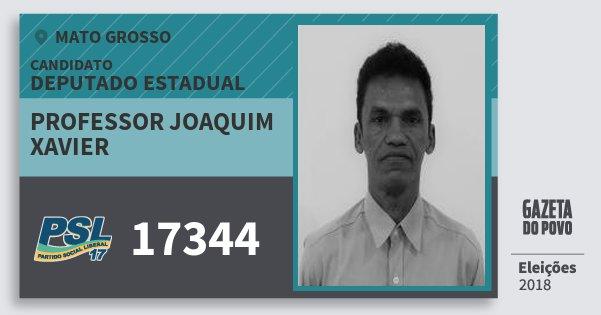 Santinho Professor Joaquim Xavier 17344 (PSL) Deputado Estadual   Mato Grosso   Eleições 2018