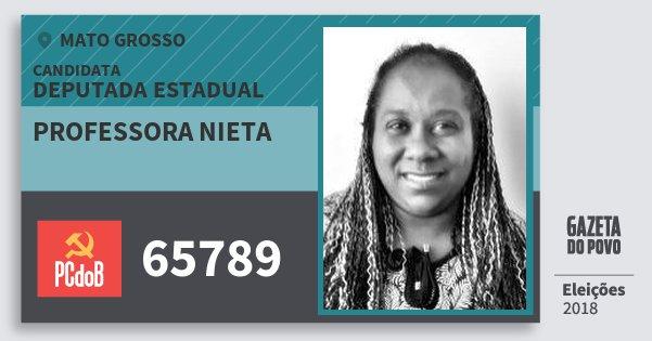 Santinho Professora Nieta 65789 (PC do B) Deputada Estadual | Mato Grosso | Eleições 2018