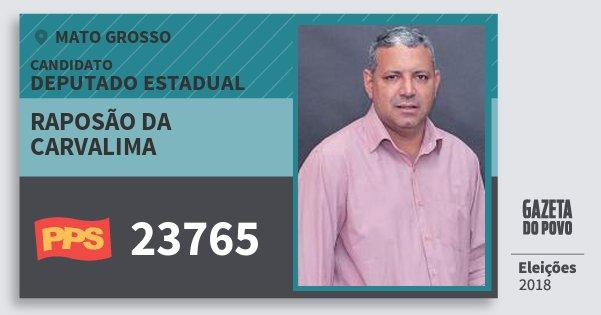 Santinho Raposão da Carvalima 23765 (PPS) Deputado Estadual | Mato Grosso | Eleições 2018