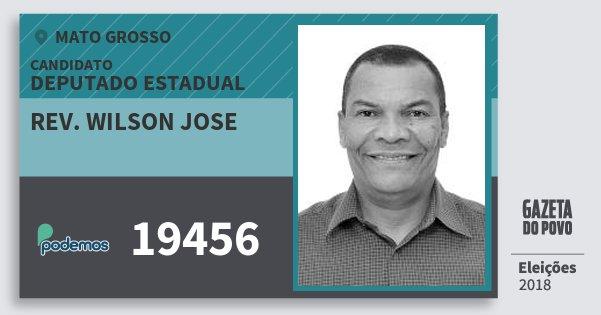 Santinho Rev. Wilson Jose 19456 (PODE) Deputado Estadual | Mato Grosso | Eleições 2018