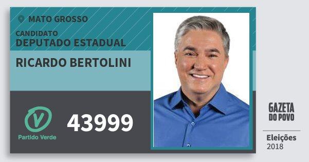 Santinho Ricardo Bertolini 43999 (PV) Deputado Estadual | Mato Grosso | Eleições 2018