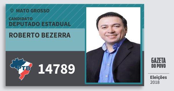 Santinho Roberto Bezerra 14789 (PTB) Deputado Estadual | Mato Grosso | Eleições 2018