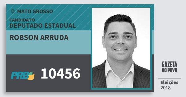 Santinho Robson Arruda 10456 (PRB) Deputado Estadual | Mato Grosso | Eleições 2018