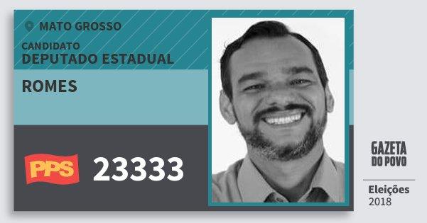 Santinho Romes 23333 (PPS) Deputado Estadual | Mato Grosso | Eleições 2018