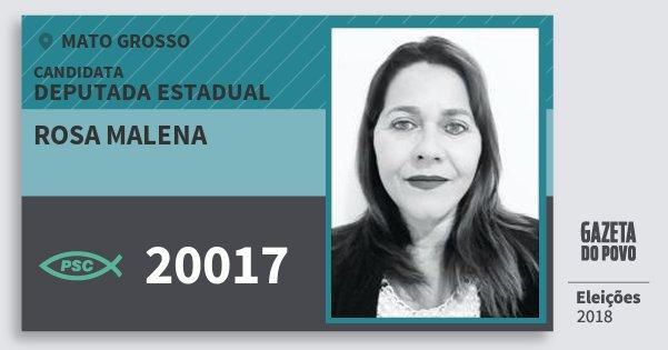 Santinho Rosa Malena 20017 (PSC) Deputada Estadual   Mato Grosso   Eleições 2018