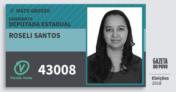 Santinho Roseli Santos 43008 (PV) Deputada Estadual | Mato Grosso | Eleições 2018