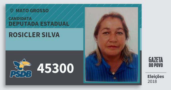 Santinho Rosicler Silva 45300 (PSDB) Deputada Estadual | Mato Grosso | Eleições 2018