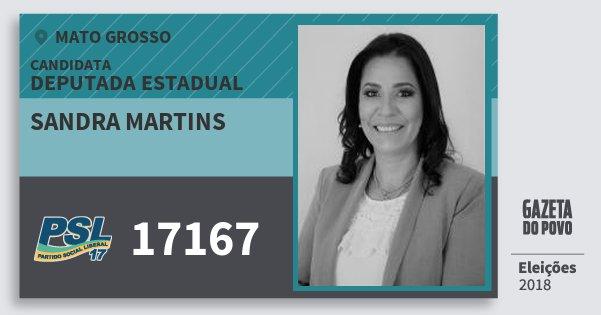 Santinho Sandra Martins 17167 (PSL) Deputada Estadual   Mato Grosso   Eleições 2018