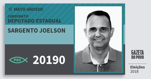 Santinho Sargento Joelson 20190 (PSC) Deputado Estadual | Mato Grosso | Eleições 2018