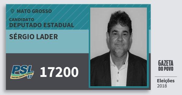 Santinho Sérgio Lader 17200 (PSL) Deputado Estadual | Mato Grosso | Eleições 2018