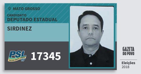 Santinho Sirdinez 17345 (PSL) Deputado Estadual | Mato Grosso | Eleições 2018