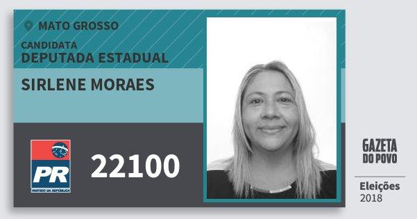 Santinho Sirlene Moraes 22100 (PR) Deputada Estadual | Mato Grosso | Eleições 2018